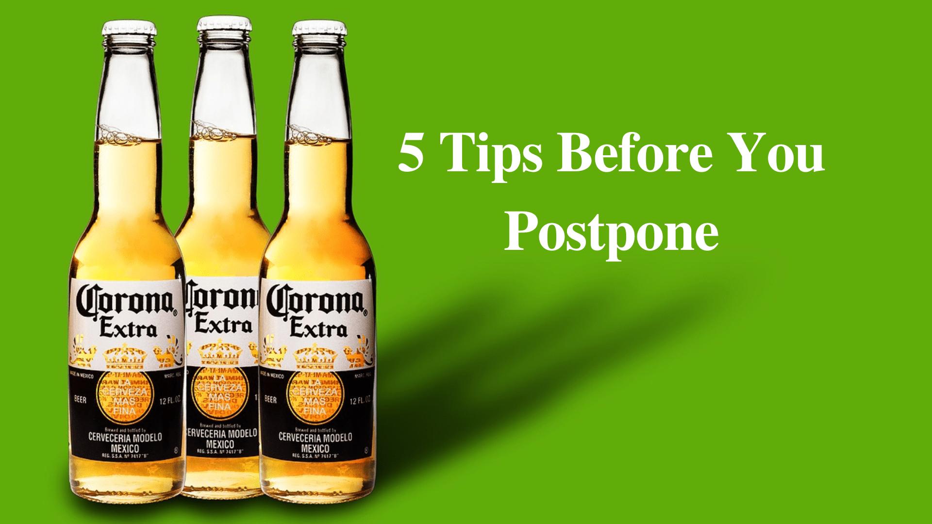 coronavirus postpone 5 tips