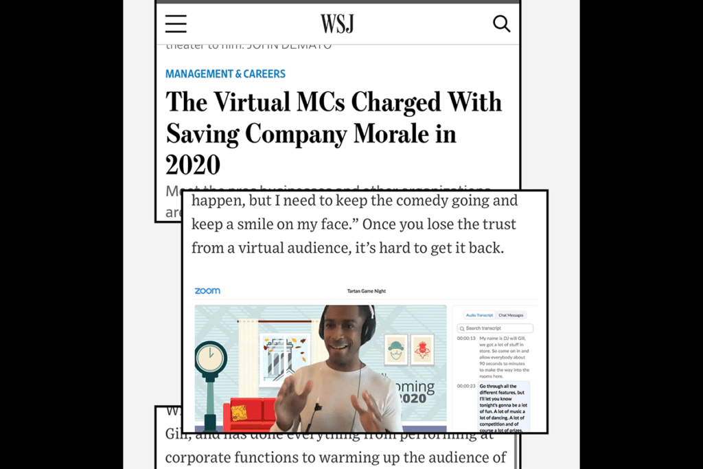 DJ Will Gill's critically acclaimed 7 minute psychology when hosting a virtual event featured in The Wall Street journal